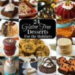 24 Gluten Free Dessert Recipes For the Holidays
